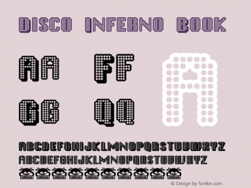 Disco Inferno Book Version Macromedia Fontograp Font Sample