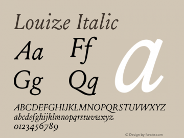 Louize Italic Version 1.000 Font Sample
