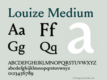 Louize Medium Version 1.000 Font Sample