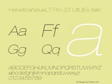 HelveticaNeueLT Pro 23 UltLtEx Italic Version 1.000;PS 001.000;Core 1.0.38 Font Sample