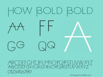 How Bold Bold Version 0.1 Font Sample