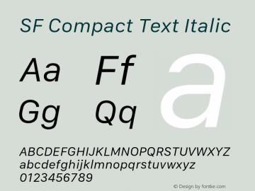 SF Compact Text Italic 11.0d1e1 Font Sample