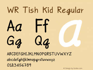 WR Tish Kid Regular Version 1.000 Font Sample