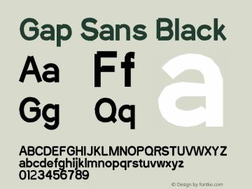 Gap Sans Black Version 1.6.1 - December 3. 2014 Font Sample