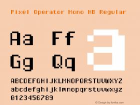 Pixel Operator Mono HB Regular Version 1.5.0 (October 25, 2015)图片样张