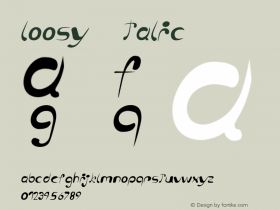 loosy Italic Version 1.000 2006 initial release Font Sample