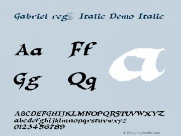 Gabriel reg. Italic Demo Italic 1.0 Thu Feb 03 18:53:18 2000图片样张