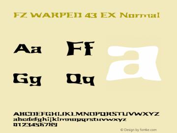 FZ WARPED 43 EX Normal 1.0 Wed Apr 27 17:27:40 1994 Font Sample