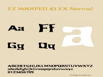 FZ WARPED 43 EX Normal 1.000 Font Sample