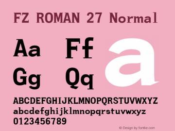 FZ ROMAN 27 Normal 1.0 Wed Apr 27 17:41:10 1994 Font Sample