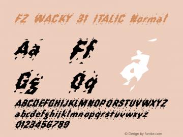 FZ WACKY 31 ITALIC Normal 1.000 Font Sample