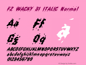 FZ WACKY 31 ITALIC Normal 1.0 Mon Jan 31 18:17:01 1994 Font Sample