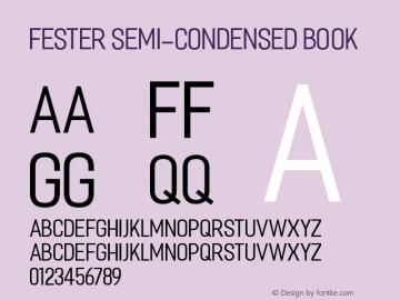 Fester Semi-condensed Book Unknown图片样张