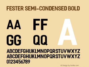 Fester Semi-condensed Bold Version 1.000图片样张