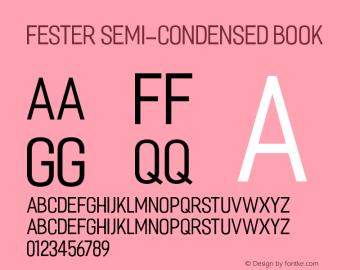 Fester Semi-condensed Book Version 1.000;PS 001.001;hotconv 1.0.56图片样张