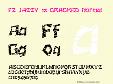 FZ JAZZY 12 CRACKED Normal 1.000 Font Sample