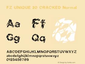FZ UNIQUE 20 CRACKED Normal 1.0 Mon Feb 14 03:45:18 1994 Font Sample
