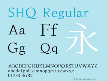 SHQ Regular Version 7.00 Font Sample
