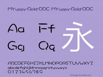 MYuppy-Bold-DDC MYuppy-Bold-DDC Version 1.00 December 22, 2013, initial release Font Sample
