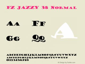 FZ JAZZY 38 Normal 1.0 Mon Jan 24 18:31:40 1994 Font Sample