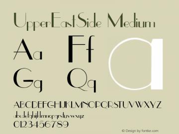 UpperEastSide Medium 001.000 Font Sample