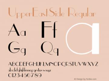 UpperEastSide Regular Altsys Fontographer 3.5  7/30/92 Font Sample
