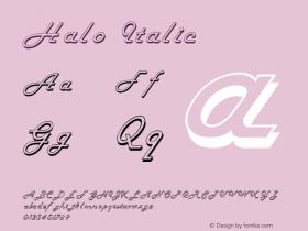 Halo Italic 1.0 Tue Jul 27 02:57:50 1993 Font Sample