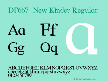 DF667  New Kinder Regular Macromedia Fontographer 4.1 18/11/97 Font Sample
