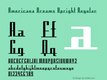 Americana Dreams Upright Regular Macromedia Fontographer 4.1 3/9/99 Font Sample