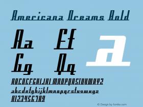 Americana Dreams Bold Macromedia Fontographer 4.1 3/9/99 Font Sample