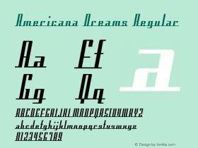 Americana Dreams Regular Macromedia Fontographer 4.1 3/9/99 Font Sample