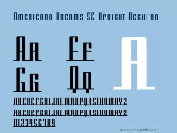 Americana Dreams SC Upright Regular Macromedia Fontographer 4.1 3/9/99 Font Sample