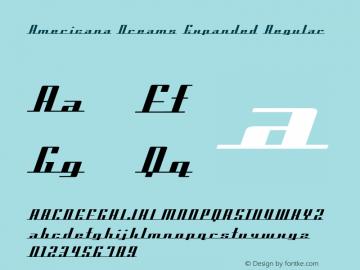 Americana Dreams Expanded Regular Macromedia Fontographer 4.1 3/9/99 Font Sample
