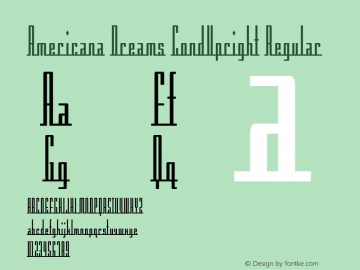 Americana Dreams CondUpright Regular Macromedia Fontographer 4.1 3/9/99 Font Sample