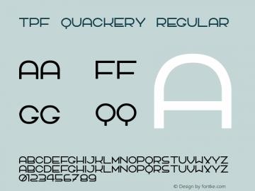 TPF Quackery Regular 2.0 Font Sample