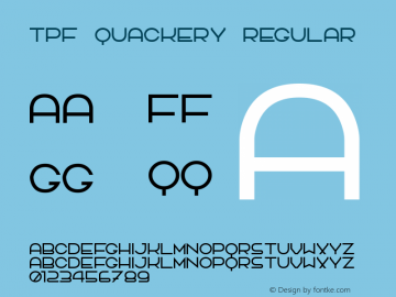TPF Quackery Regular 1.0 Font Sample