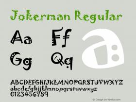 Jokerman Regular Version 1.01 Font Sample