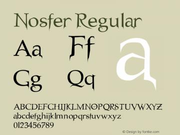 Nosfer Regular Altsys Fontographer 4.1 3/10/97 Font Sample