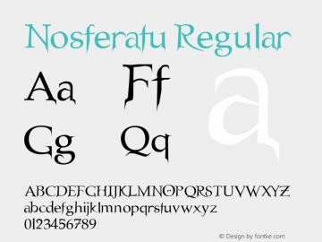 Nosferatu Regular Altsys Fontographer 3.5  3/23/96 Font Sample