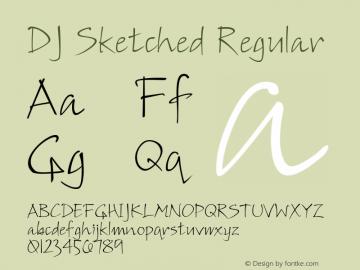 DJ Sketched Regular Macromedia Fontographer 4.1 3/10/98 Font Sample