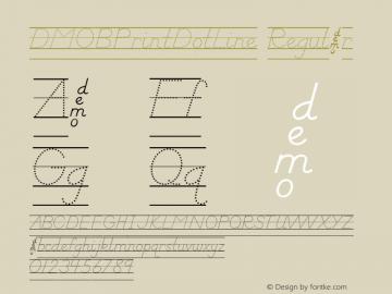 DMOBPrintDotLine Regular Macromedia Fontographer 4.1.3 1/24/00图片样张