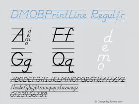 DMOBPrintLine Regular Macromedia Fontographer 4.1.3 1/24/00 Font Sample