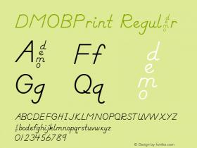 DMOBPrint Regular Macromedia Fontographer 4.1.3 1/24/00 Font Sample
