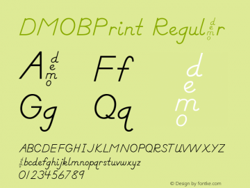 DMOBPrint Regular Macromedia Fontographer 4.1.3 1/24/00 Font Sample