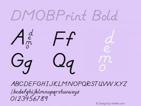 DMOBPrint Bold Macromedia Fontographer 4.1.3 1/24/00 Font Sample