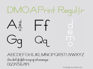 DMOAPrint Regular Macromedia Fontographer 4.1.3 1/21/00 Font Sample