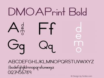 DMOAPrint Bold Macromedia Fontographer 4.1.3 1/21/00 Font Sample
