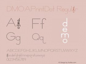 DMOAPrintDot Regular Macromedia Fontographer 4.1.3 1/21/00图片样张