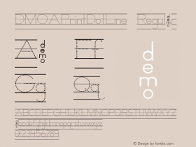 DMOAPrintDotLine Regular Macromedia Fontographer 4.1.3 1/21/00 Font Sample