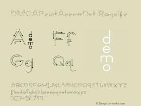DMOAPrintArrowDot Regular Macromedia Fontographer 4.1.3 1/21/00 Font Sample